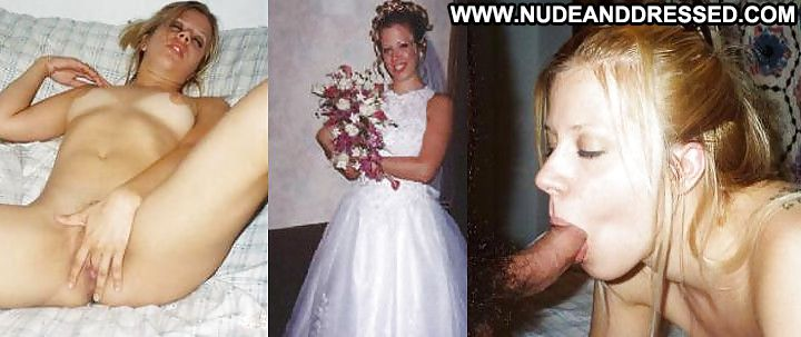 Several Amateurs Dressed And Undressed Amateur Hardcore Bride
