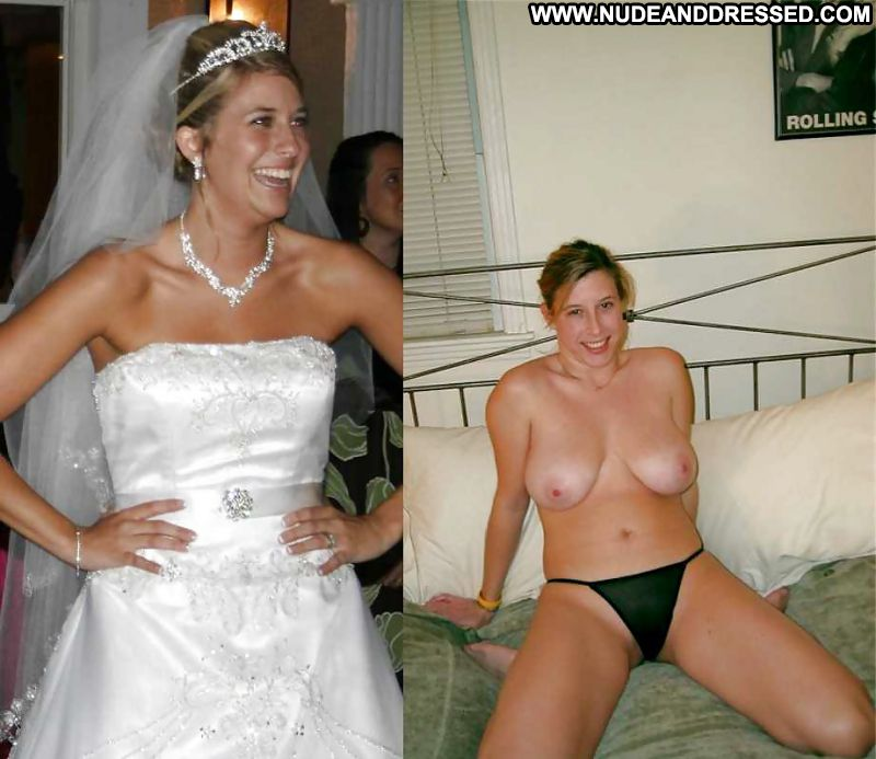 Nude amateur bride dressed and undressed that